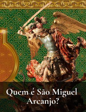 São Miguel, Príncipe dos Exércitos do Senhor