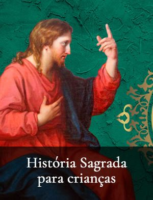 historia sagrada para crianças