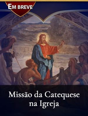 missão da catequese na igreja