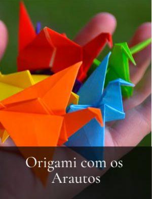 Origami com os Arautos